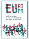 União Europeia: Sustentabilidade e Uso Eficiente de Recursos - A experiência