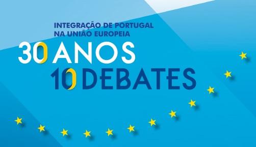 Ciclo 30 anos adesão, 10 debates